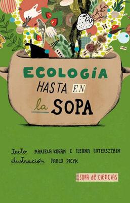 Imagen de apoyo de  Ecología hasta en la sopa