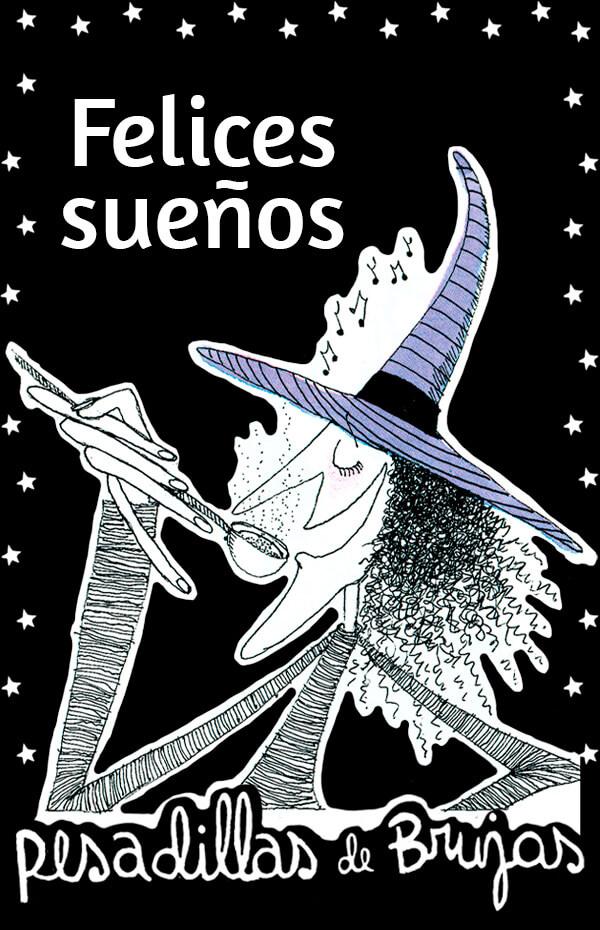 Pesadillas de brujas: Felices sueños