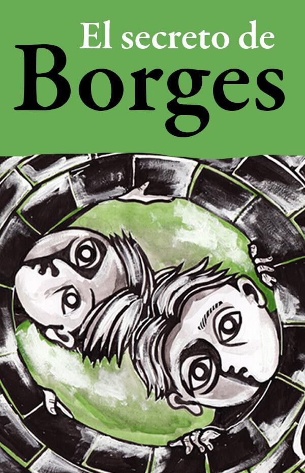 Imagen de apoyo de  El secreto de Borges