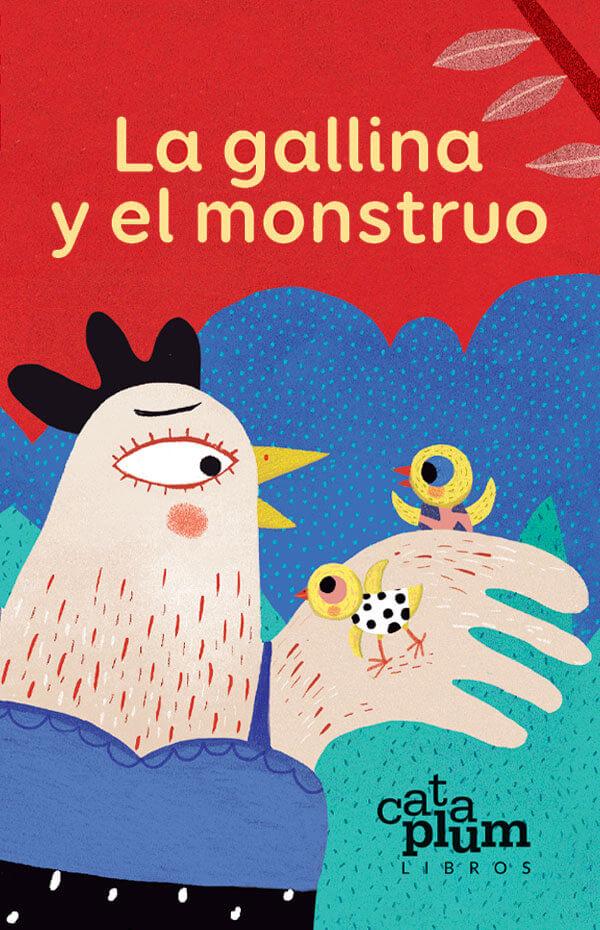 La gallina y el monstruo