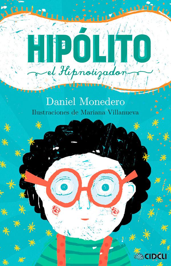 Imagen de apoyo de  Hipólito el hipnotizador